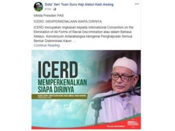 Presiden Pas, Datuk Seri Abdul Hadi Awang menganggap ICERD adalah agenda Freemason