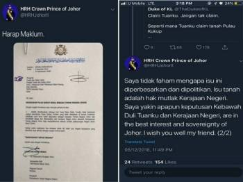 Surat yang dimuat naik dalam Twitter Tungku Ismail. (Gambar kanan: Tunku Ismail turut menyuarakan berhubung Pulau Kukup yang diperbesar dan dipolitikkan.)