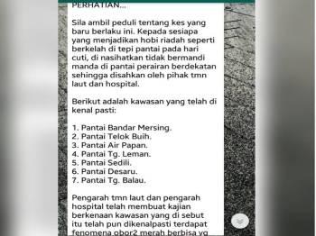 WhatsApp yang tular berkaitan obor-obor merah di tujuh pantai dalam Johor.