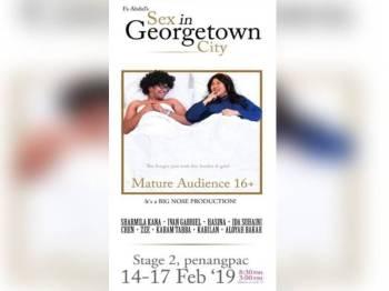 Poster teater arahan Fa bertajuk 'Sex In Georgetown City' yang tular dan dikatakan menyinggung sensitiviti agama.