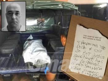 Mayat mangsa dibawa ke HPP untuk bedah siasat pagi esok. Gambar kanan: Nota yang ditemui di kondominium mangsa.