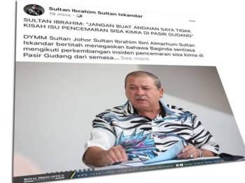 Sultan Johor sentiasa mendapatkan laporan dari semasa ke semasa.