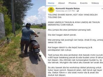 Mohd Shahrul menolak motosikalnya yang pancit sambil anaknya duduk di hadapan. - Foto FB Komuniti Kepala Batas. Gambar kanan, kisah Mohd Shahrul yang dimuat naik di laman Facebook Komuniti Kepala Batas.