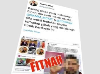 Kor Ming dalam ciapan di Twitter meminta tindakan segera diambil SKMM dan pihak polis terhadap tindakan fitnah yang dikaitkan dengannya.