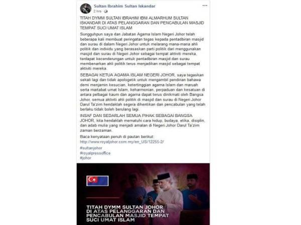 Titah Sultan Johor menerusi Facebooknya hari ini.