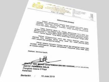 Kenyataan yang dikeluarkan oleh Istana Kelantan pagi ini.