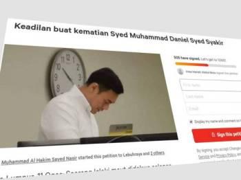 Petisyen 'Keadilan buat kematian Syed Muhammad Daniel Syed Syakir' dilancarkan warganet hari ini.