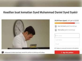 Petisyen 'Keadilan buat kematian Syed Muhammad Daniel Syed Syakir' telah mengumpulkan 20,000 tandatangan setakat ini.