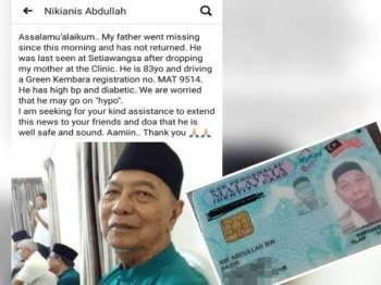 Hebahan kehilangan Nik Abdullah dibuat oleh ahli keluarga di Facebook. (Gambar kecil: Kad pengenalan milik Nik Abdullah.)
