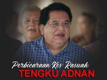 Perbicaraan kes rasuah RM1 juta yang dihadapi bekas Menteri Wilayah Persekutuan, Datuk Seri Tengku Adnan Tengku Mansor yang dijadualkan hari ini ditangguhkan berikutan pihak pembelaan memfailkan notis usul supaya Hakim Mohd Nazlan Mohd Ghazali menarik diri daripada mendengar kes itu.