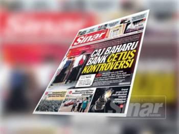 Laporan muka depan akhbar Sinar Harian semalam.