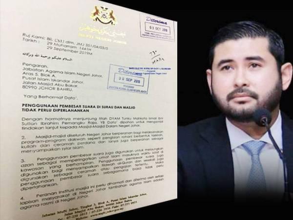 surat berkaitan titah Pemangku Raja Johor, Tunku Mahkota Johor, Tunku Ismail Sultan Ibrahim supaya pembesar suara di surau dan masjid di negeri ini tidak perlu diperlahankan tular hari ini.