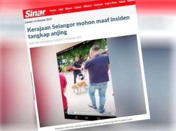 Terdahulu, Kerajaan Selangor menerusi Exconya, Ng Sze Han memohon maaf terhadap insiden penangkapan anjing yang tular itu.