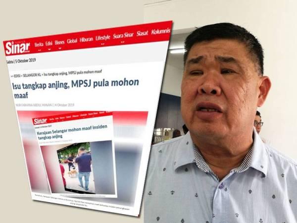 Semalam Kerajaan Selangor dan MPSJ memohon maaf atas insiden penangkapan anjing yang tular di media sosial sejak kelmarin. Gambar kecil: Kuan Chee Heng
