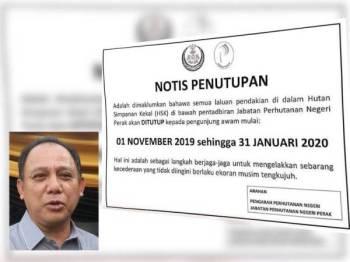 Notis penutupan laluan pendakian di dalam HSK dikeluarkan Jabatan Perhutanan Perak bagi mengelak sebarang kejadian tidak diingini berlaku ketika musim tengkujuh. (Gambar kecil: Mohamed Zin)