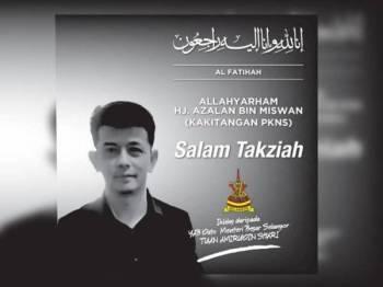 Kerajaan Selangor menzahirkan ucapan takziah kepada Allahyarham Azalan yang terlibat dalam nahas berkenaan.
