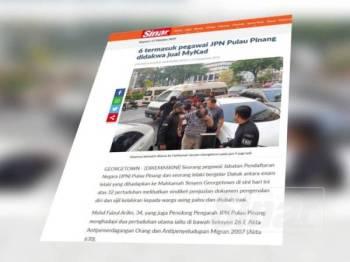 Laporan berkaitan kes jual MyKad membabitkan enam individu termasuk seorang penolong pengarah Jabatan Pendaftaran Negara (JPN) bulan lalu.
