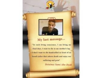 Tahanan politik Palestin, Sami Abu Dyak mahu menghembuskan nafas akhir di pangkuan ibunya.
