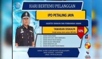 PDRM menawarkan potongan sehingga 50 peratus merangkumi pelbagai jenis saman trafik sempena Program Hari Bertemu Pelanggan IPD Petaling Jaya.