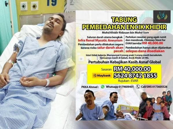 Mohd Khidir Ridzuan terlantar di HKL kerana salur darah di kedua-dua kakinya membengkak dan perlu menjalani pembedahan segera. Orang ramai yang ingin menyumbang boleh menghulurkan sumbangan ke akaun yang tertera.