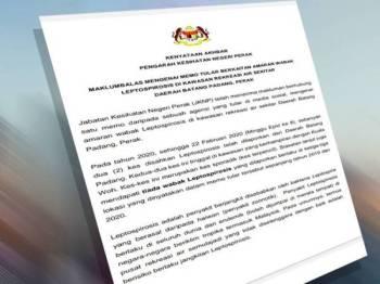 Kenyataan media Pengarah Kesihatan Perak mengenai memo tular berkaitan kes leptospirosis di tiga lokasi di Perak.