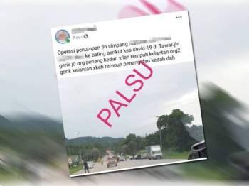Dakwaan tular kononnya laluan sempadan negeri di Jalan Gerik-Kupang, Gerik ke Daerah Baling, Kedah ditutup susulan Kluster Tawar adalah tidak benar. - Foto FB Polis Daerah Gerik