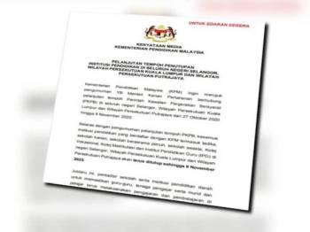 KPM menerusi satu kenyataan hari ini memaklumkan penutupan semua institusi pendidikan di Selangor, Kuala Lumpur dan Putrajaya dilanjutkan sehingga 9 November ini.