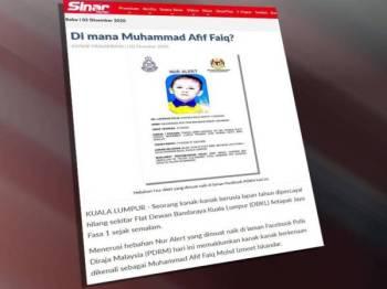 Laporan berita tentang kehilangan Muhammad Afif Faiq Mohd Izmeet Iskandar.